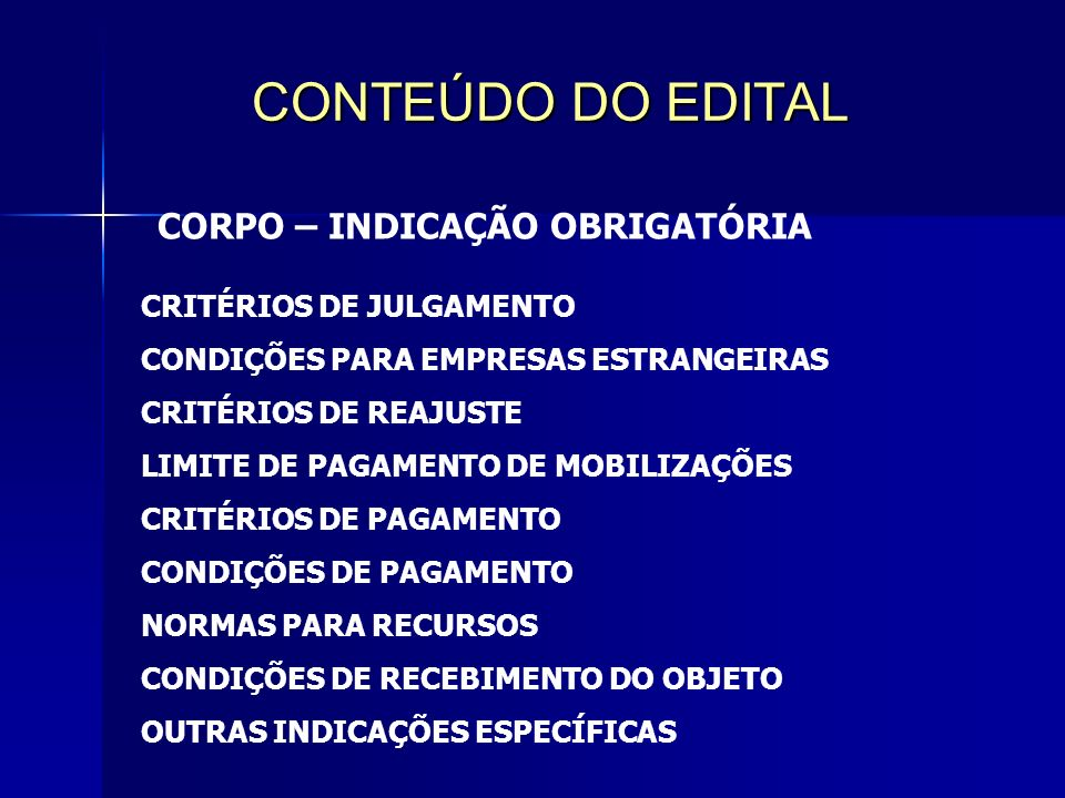 CONTEÚDO DO EDITAL CORPO – INDICAÇÃO OBRIGATÓRIA