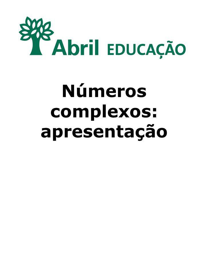 Números complexos: apresentação