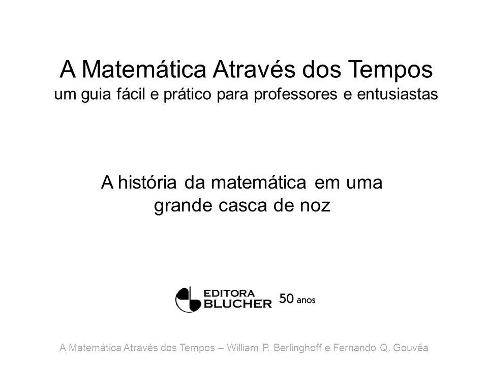 A Matemática Através dos Tempos