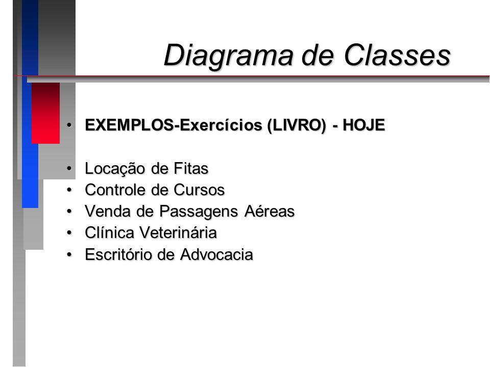Diagrama de Classes EXEMPLOS-Exercícios (LIVRO) - HOJE