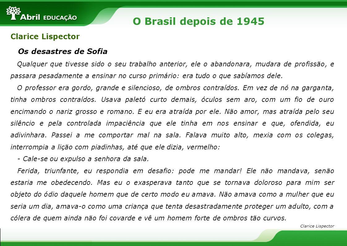 O Brasil depois de 1945 Clarice Lispector Os desastres de Sofia