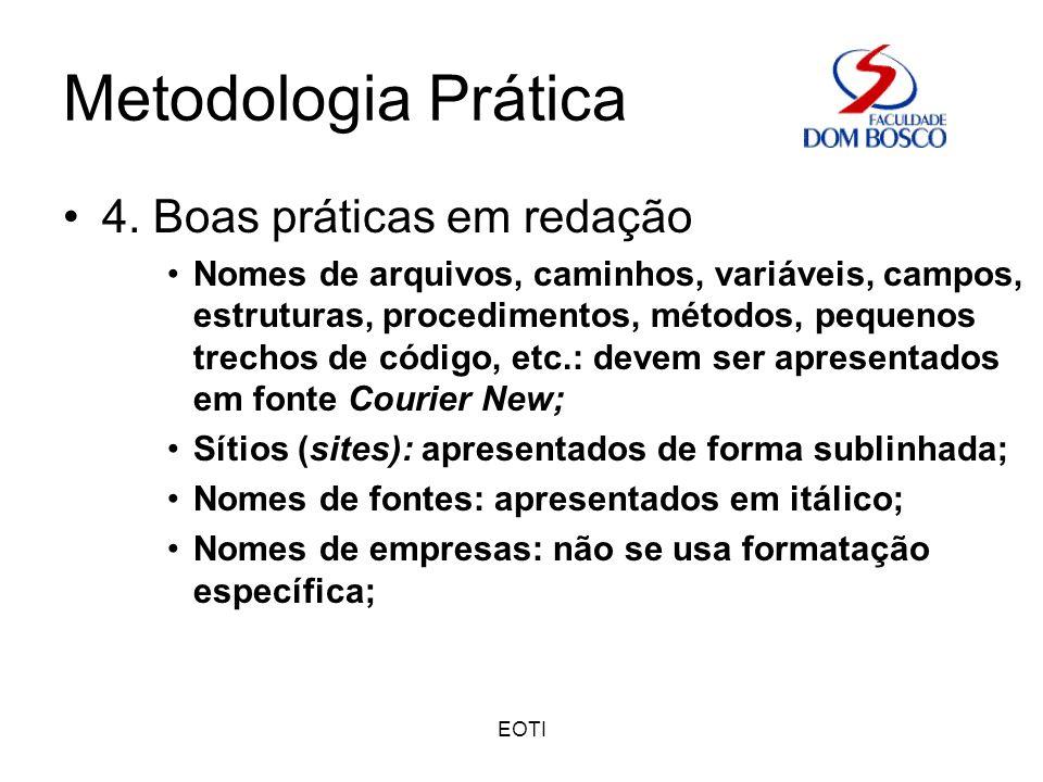 Metodologia Prática 4. Boas práticas em redação