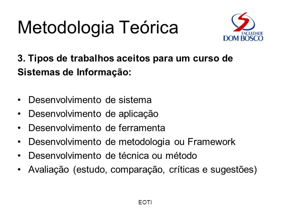 Metodologia Teórica 3. Tipos de trabalhos aceitos para um curso de