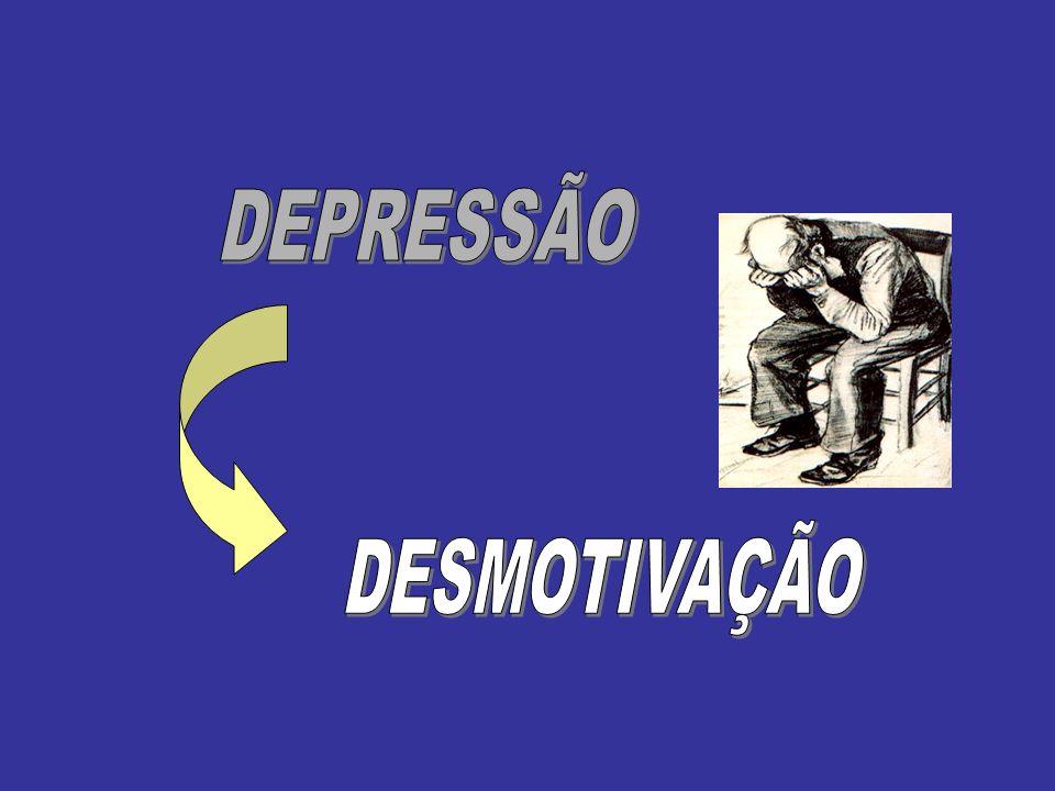 DEPRESSÃO DESMOTIVAÇÃO