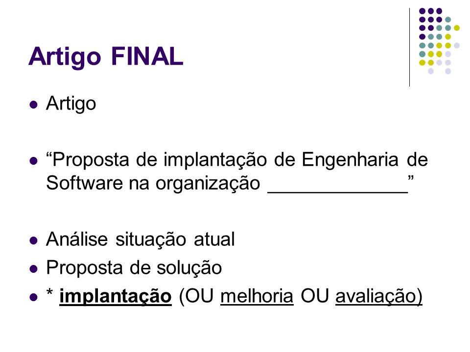Artigo FINAL Artigo. Proposta de implantação de Engenharia de Software na organização _____________
