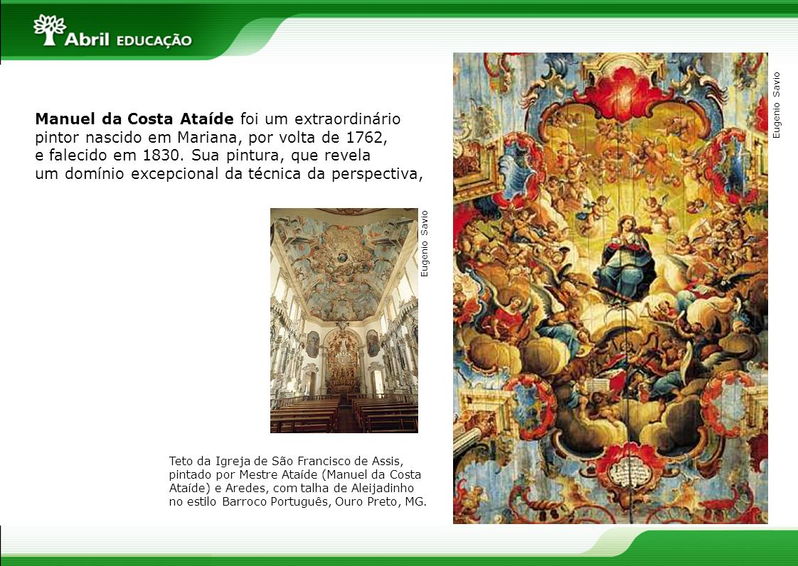 Manuel da Costa Ataíde foi um extraordinário