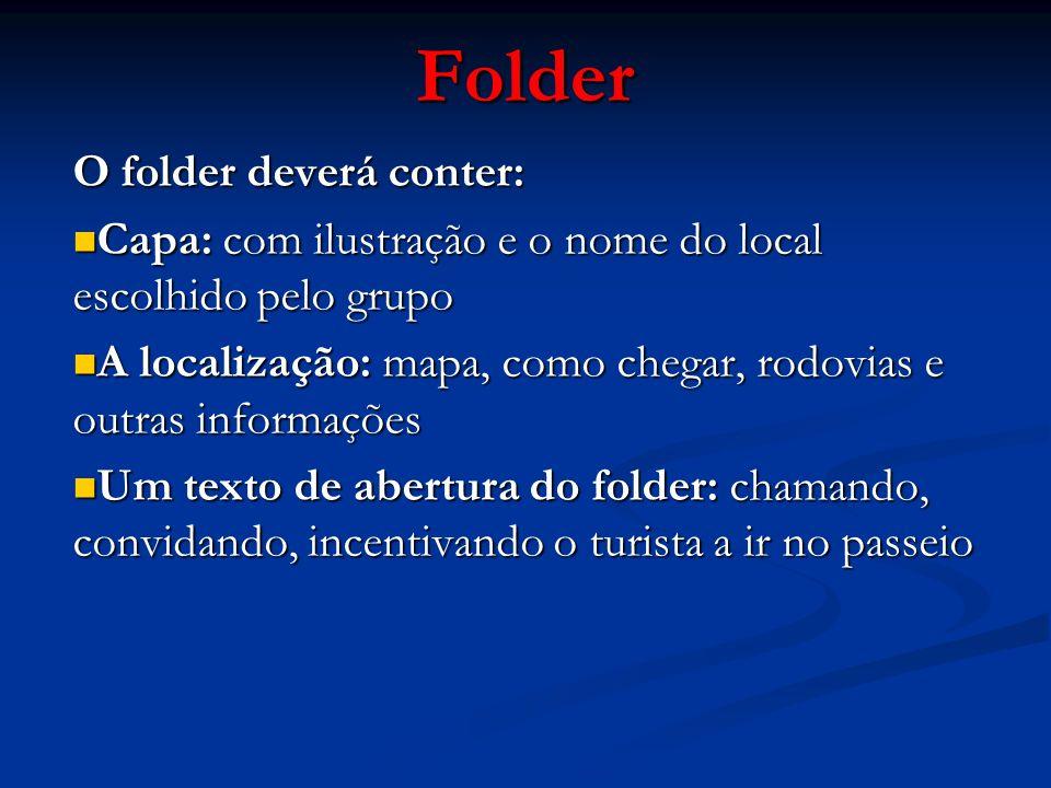 Folder O folder deverá conter: