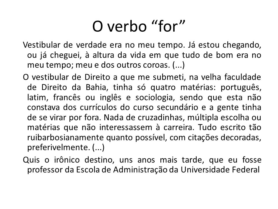 O verbo for