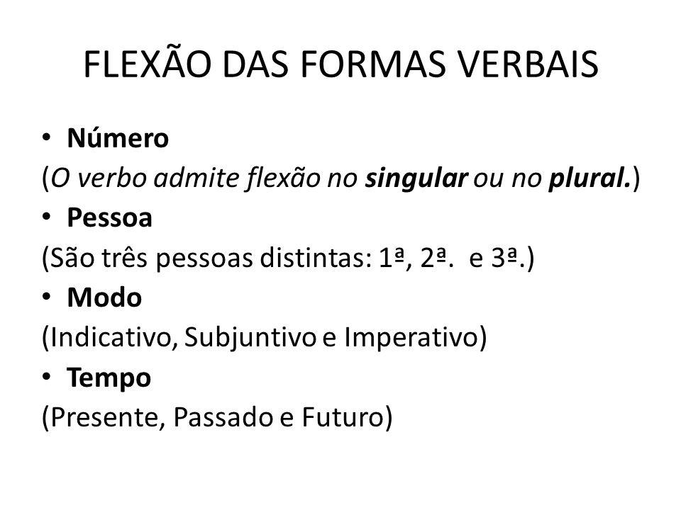FLEXÃO DAS FORMAS VERBAIS