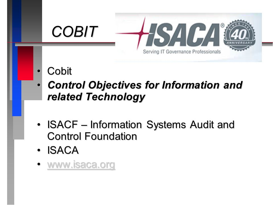 COBIT Cobit Control Objectives for Information and related Technology