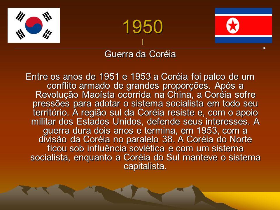 1950 | Guerra da Coréia.