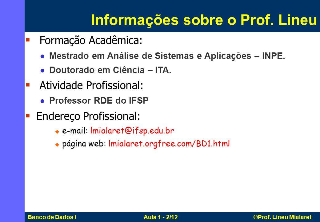 Informações sobre o Prof. Lineu