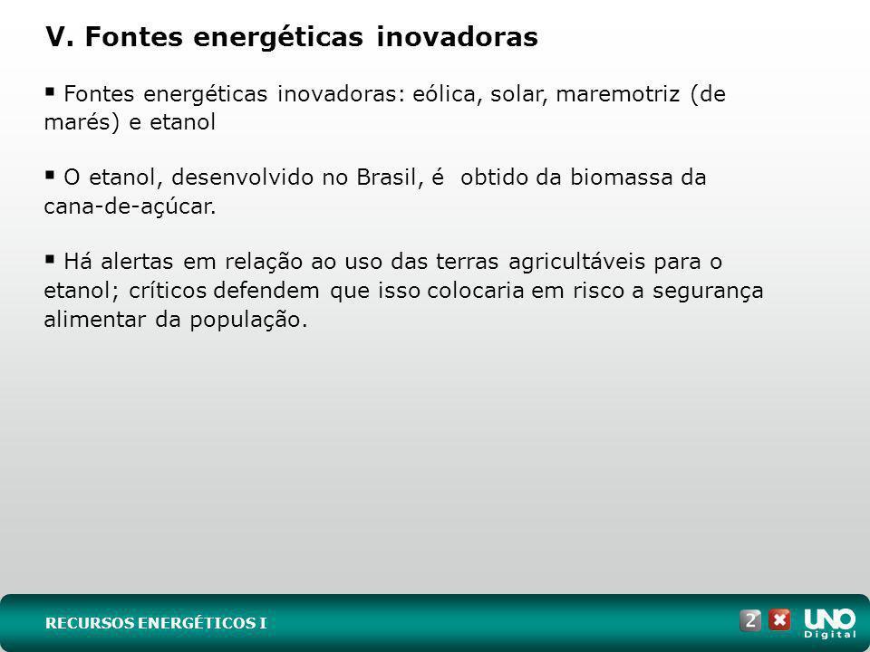 V. Fontes energéticas inovadoras