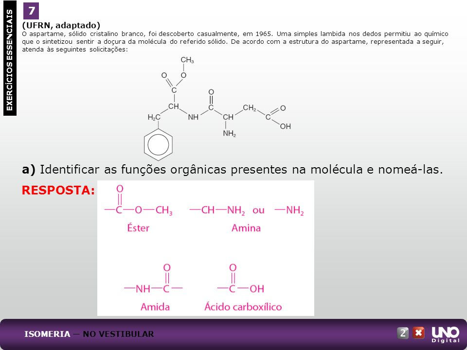 a) Identificar as funções orgânicas presentes na molécula e nomeá-las.