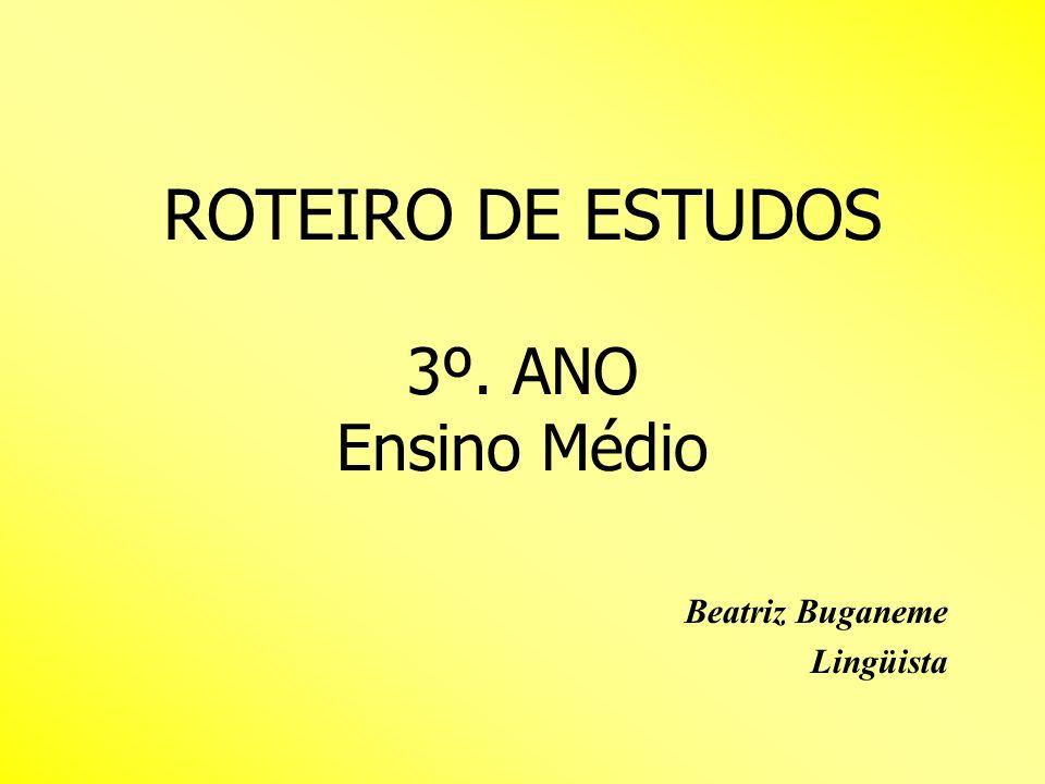 ROTEIRO DE ESTUDOS 3º. ANO Ensino Médio