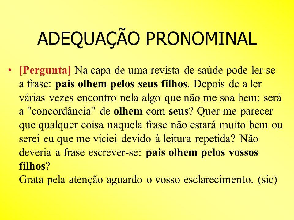 ADEQUAÇÃO PRONOMINAL
