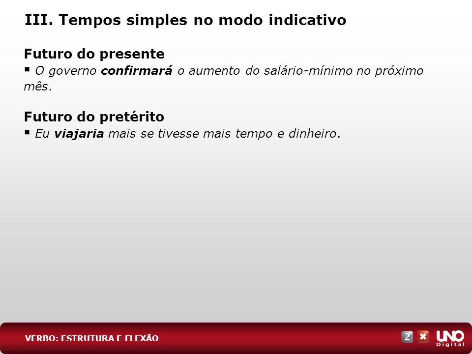 III. Tempos simples no modo indicativo