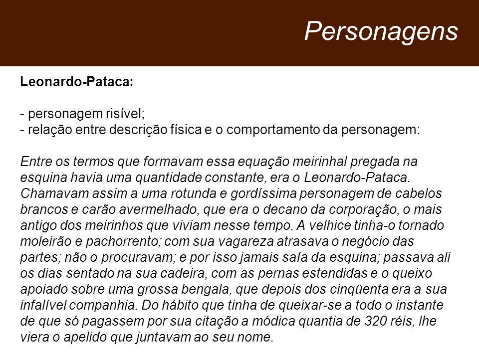 Personagens Leonardo-Pataca: - personagem risível;