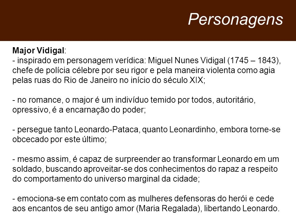 Personagens Major Vidigal: