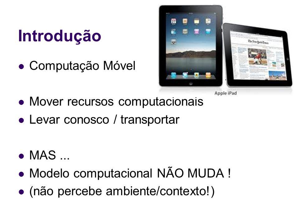 Introdução Computação Móvel Mover recursos computacionais