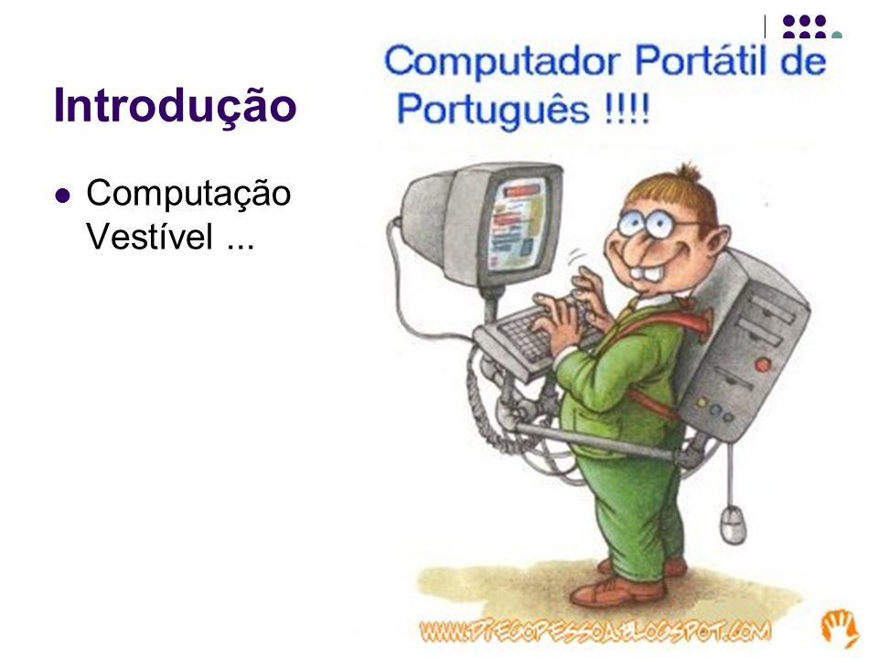 Introdução Computação Vestível ...