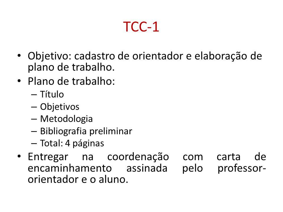 TCC-1 Objetivo: cadastro de orientador e elaboração de plano de trabalho. Plano de trabalho: Título.