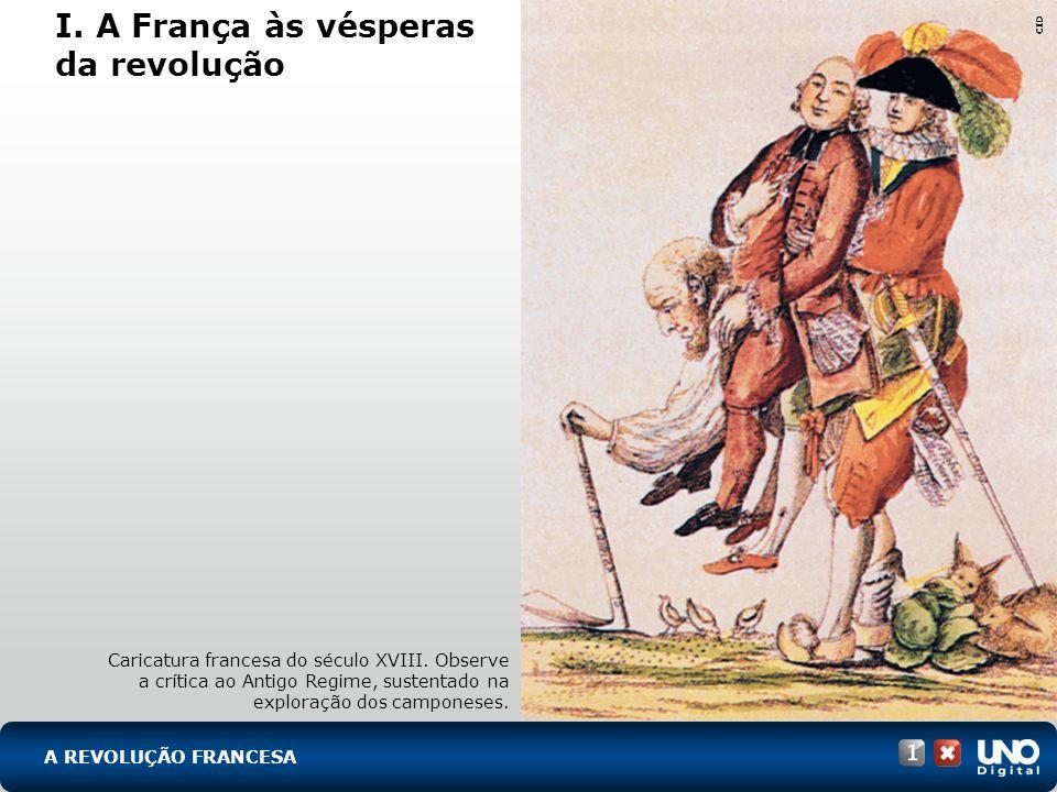 I. A França às vésperas da revolução