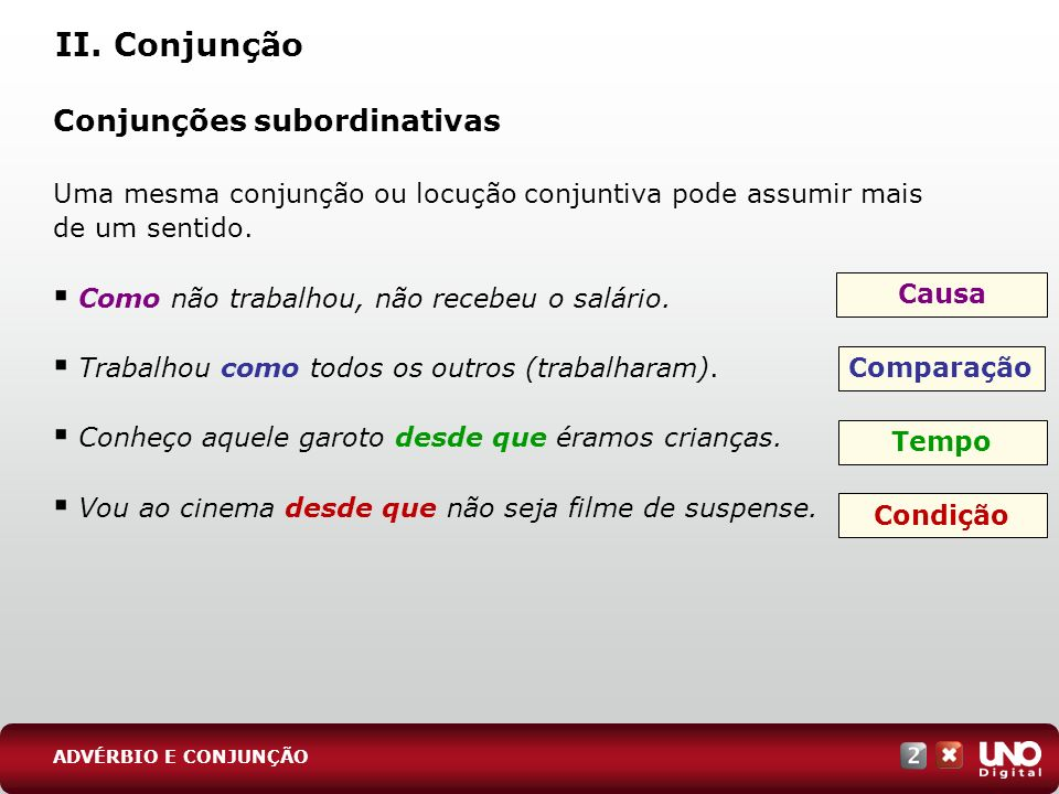 II. Conjunção Conjunções subordinativas