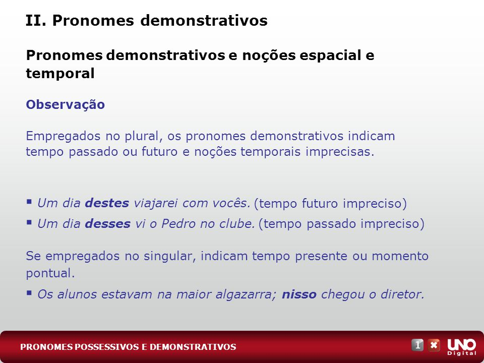 II. Pronomes demonstrativos
