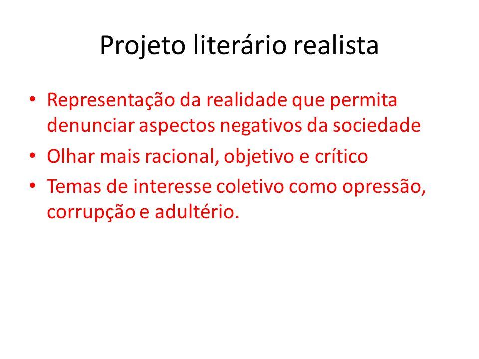 Projeto literário realista