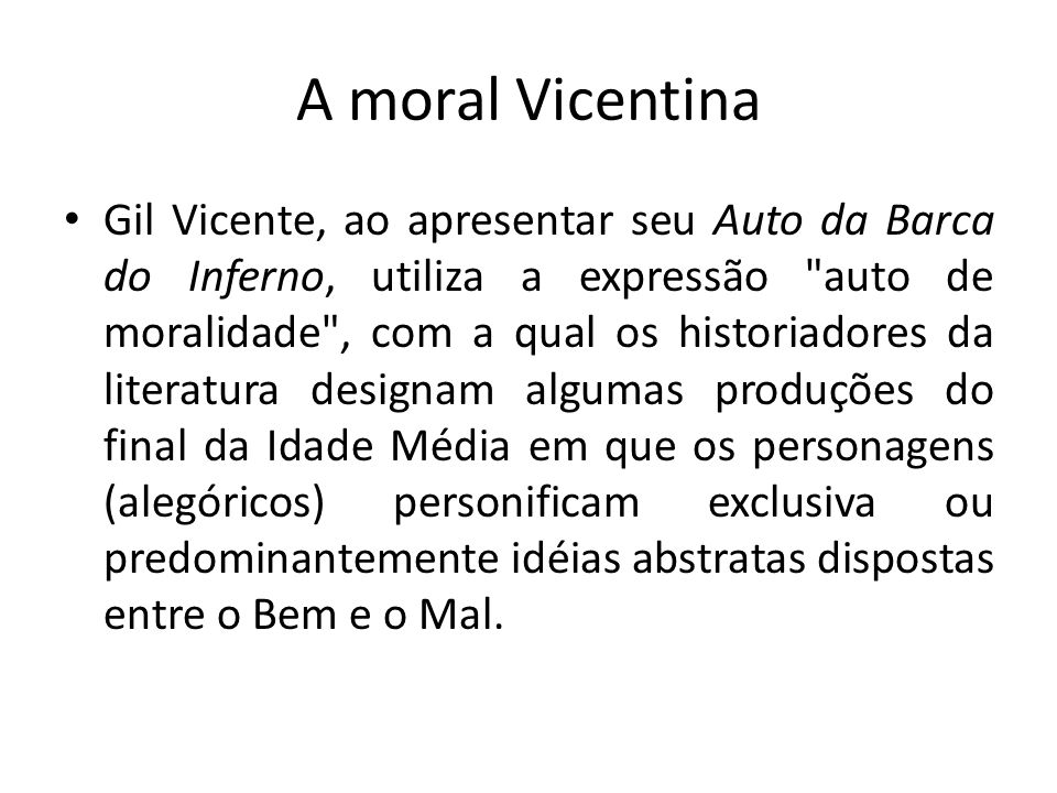 A moral Vicentina