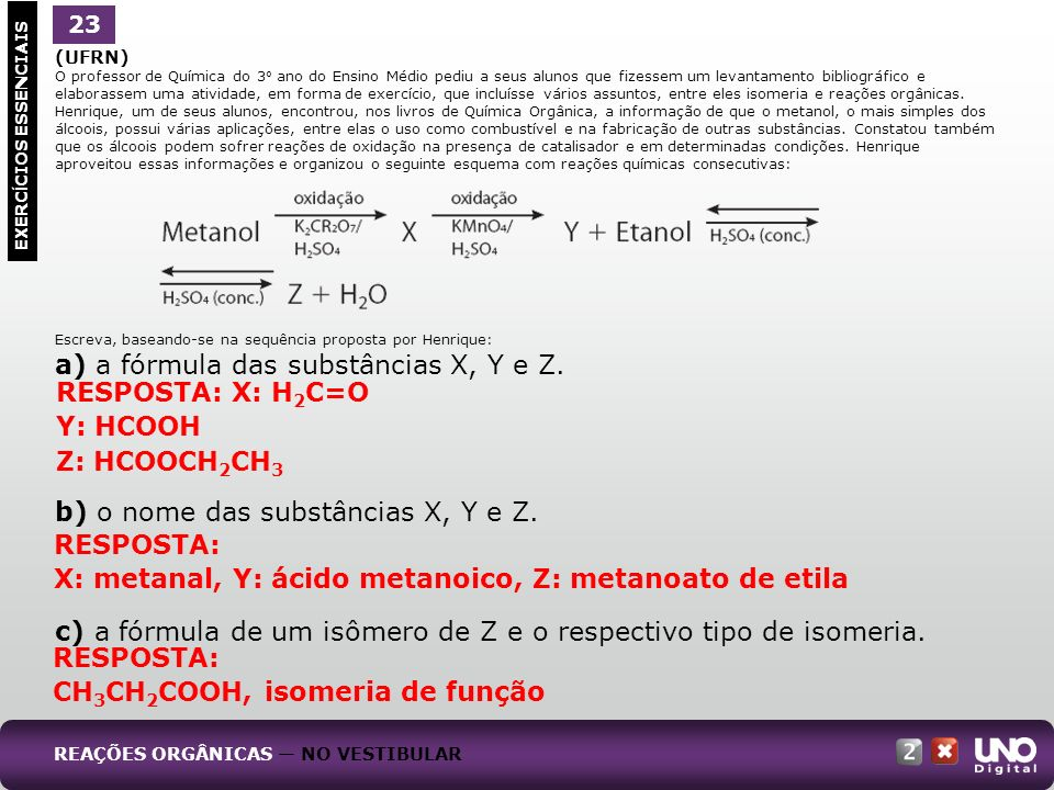 a) a fórmula das substâncias X, Y e Z.