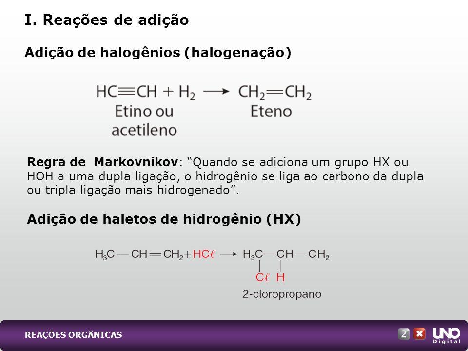Adição de halogênios (halogenação)