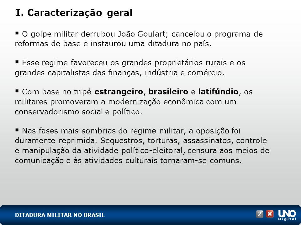 I. Caracterização geral