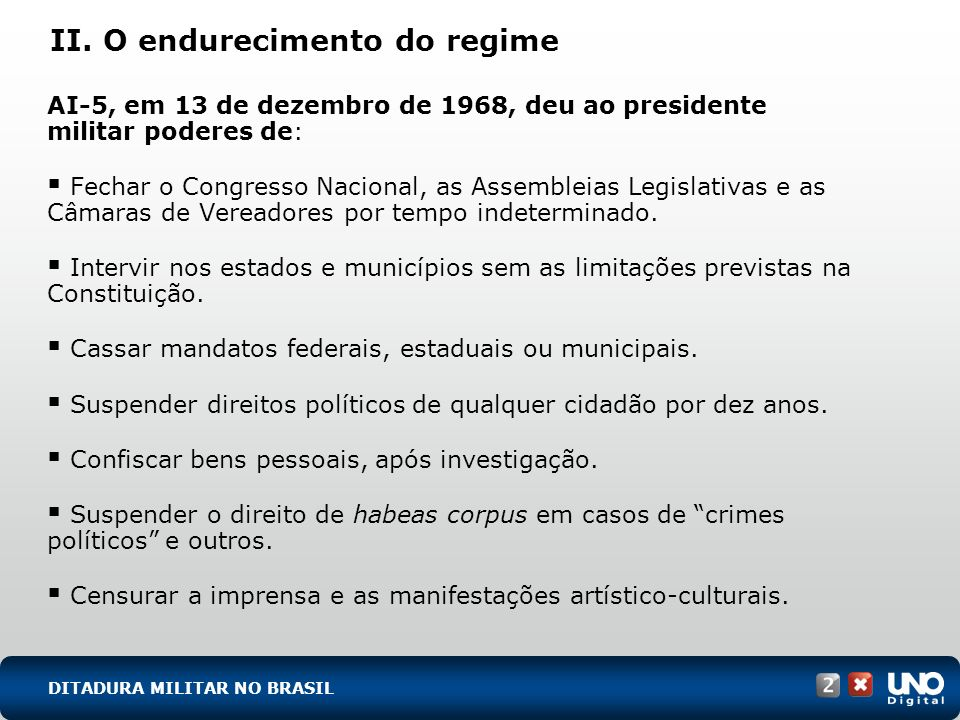 II. O endurecimento do regime