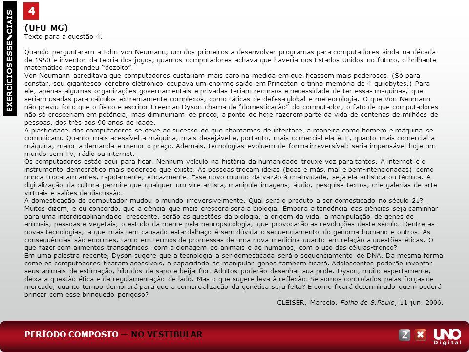 4 (UFU-MG) PERÍODO COMPOSTO — NO VESTIBULAR EXERCÍCIOS ESSENCIAIS