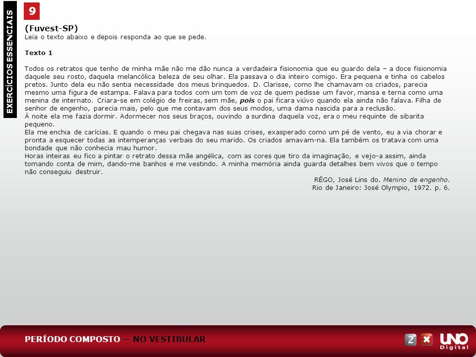 9 (Fuvest-SP) PERÍODO COMPOSTO — NO VESTIBULAR EXERCÍCIOS ESSENCIAIS
