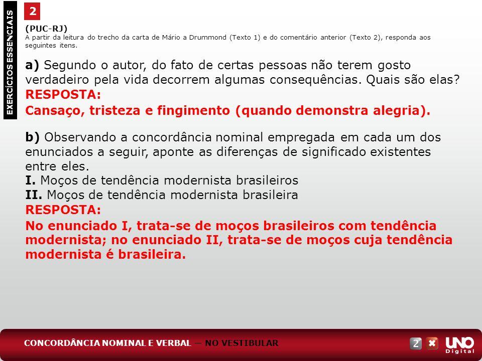I. Moços de tendência modernista brasileiros