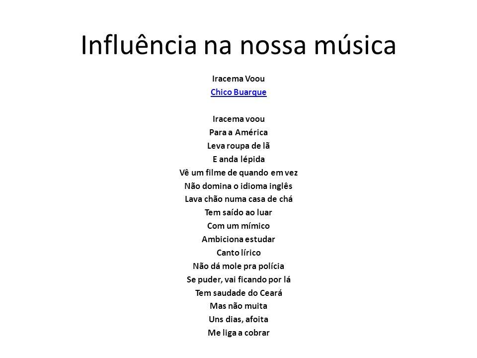 Influência na nossa música
