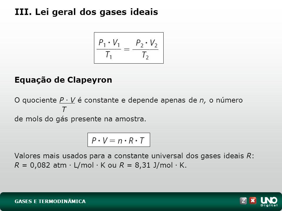 III. Lei geral dos gases ideais