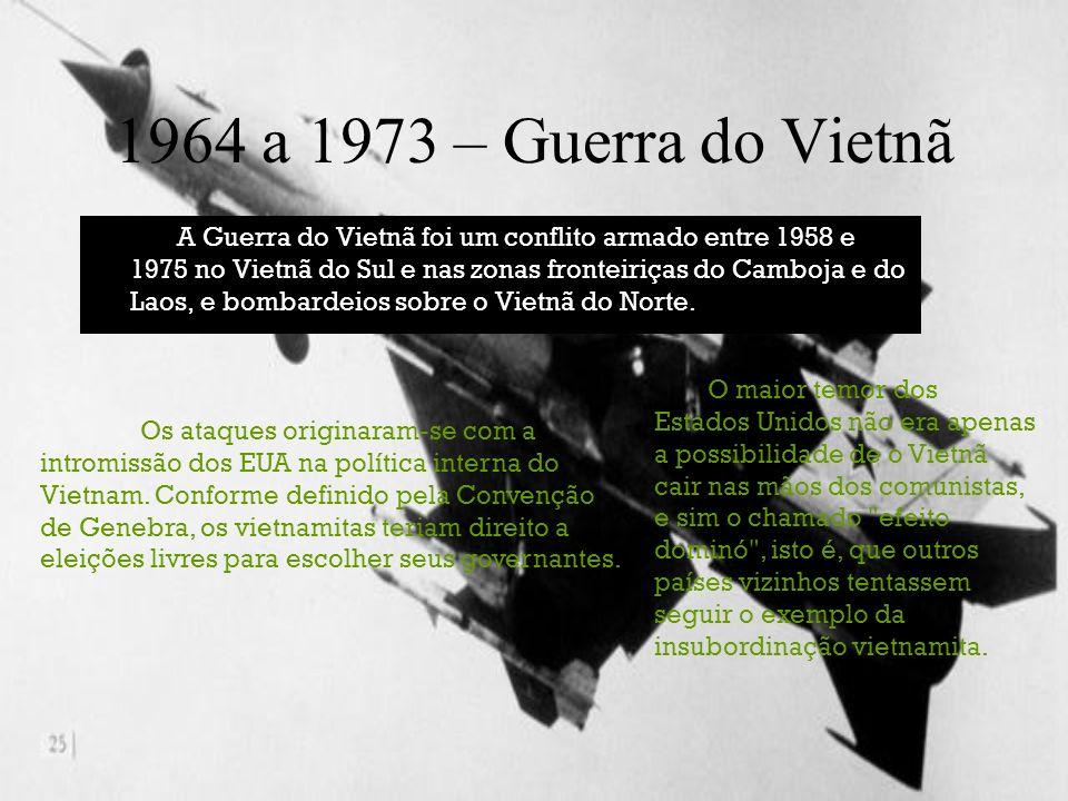 1964 a 1973 – Guerra do Vietnã