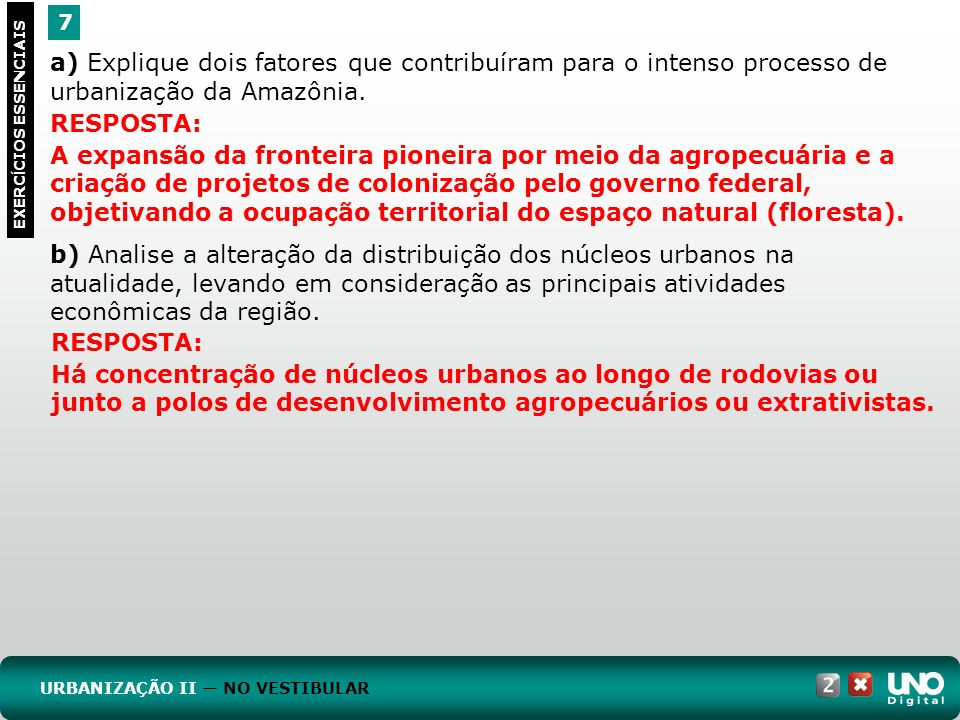 Geo- cad-2-top-7 3 Prova 7. a) Explique dois fatores que contribuíram para o intenso processo de urbanização da Amazônia.