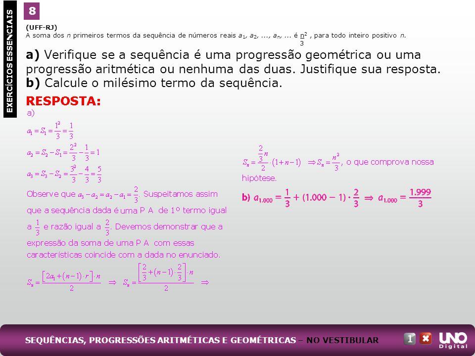 b) Calcule o milésimo termo da sequência.