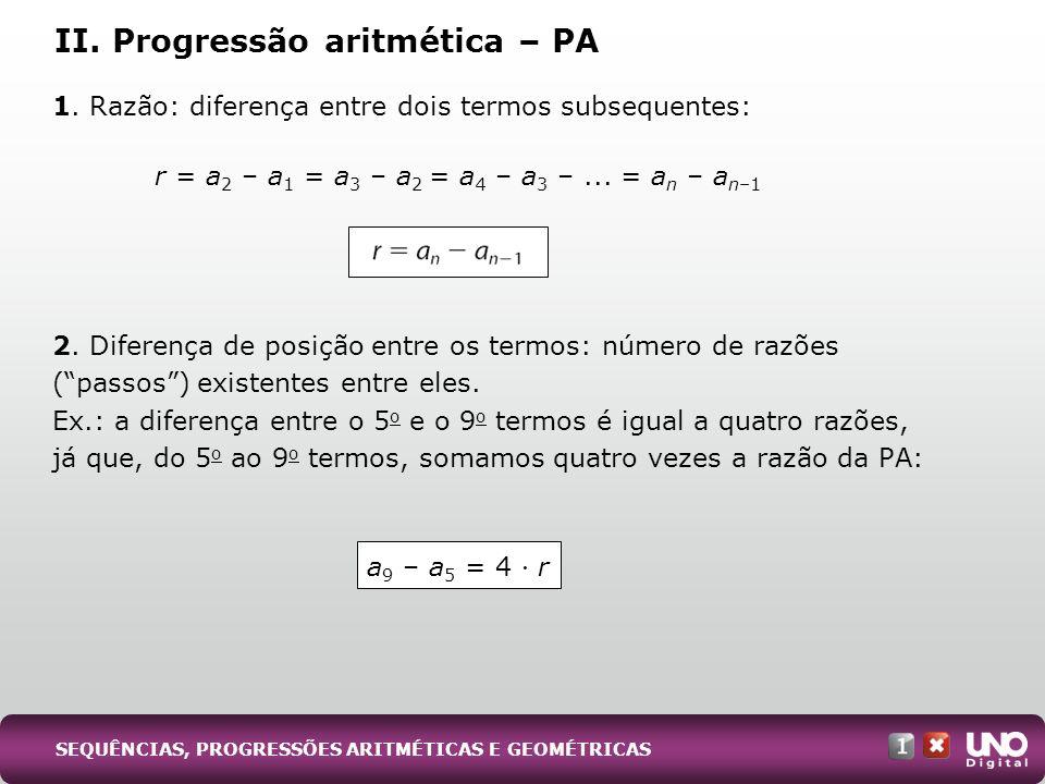 r = a2 – a1 = a3 – a2 = a4 – a3 – ... = an – an–1
