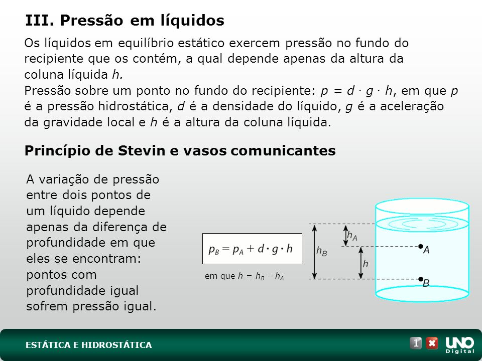 III. Pressão em líquidos