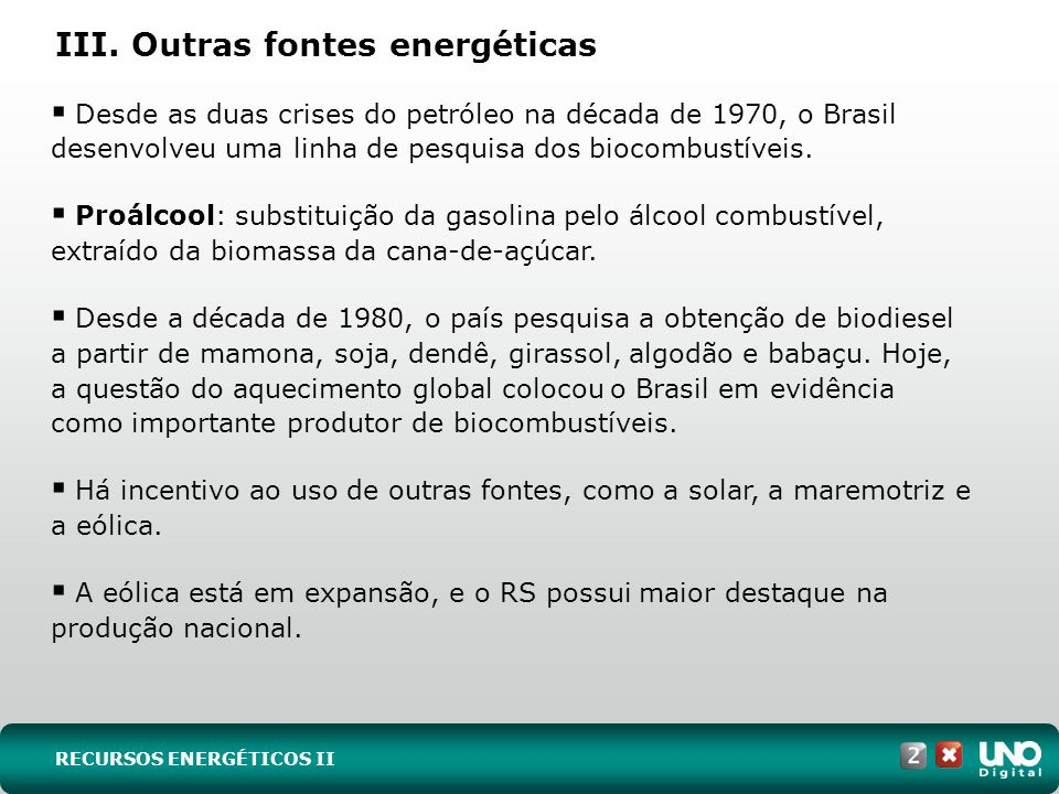III. Outras fontes energéticas