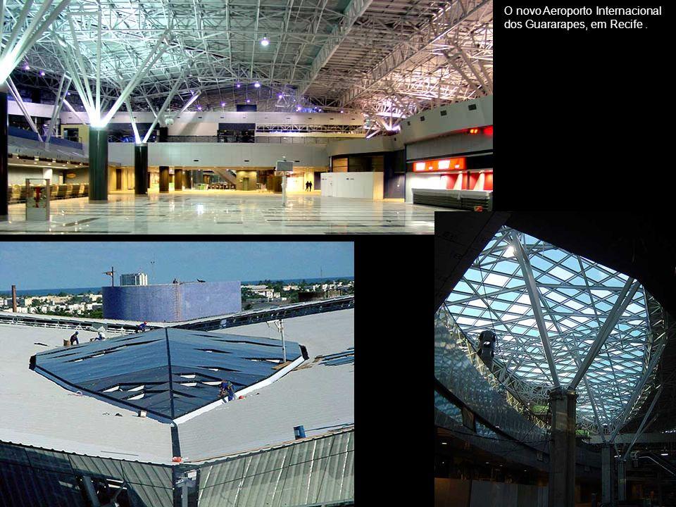 O novo Aeroporto Internacional dos Guararapes, em Recife .