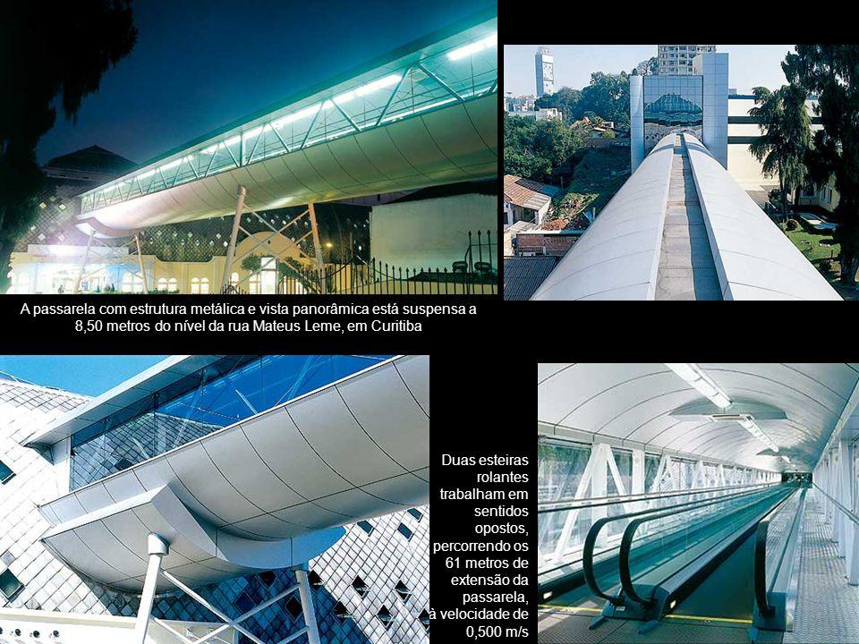 A passarela com estrutura metálica e vista panorâmica está suspensa a 8,50 metros do nível da rua Mateus Leme, em Curitiba
