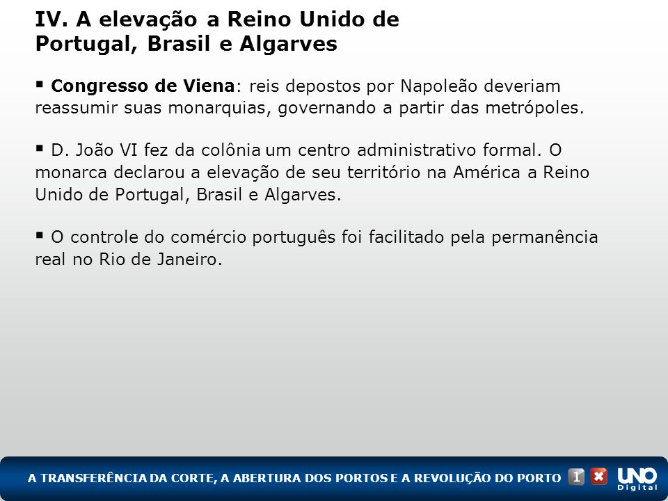 IV. A elevação a Reino Unido de Portugal, Brasil e Algarves
