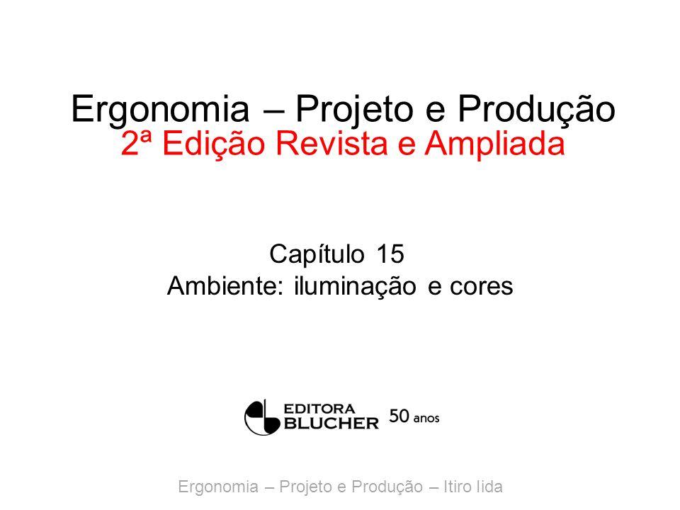Ergonomia – Projeto e Produção 2ª Edição Revista e Ampliada